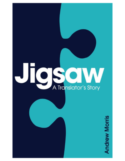 Jigsaw - A Translator's Story by Andrew Morris