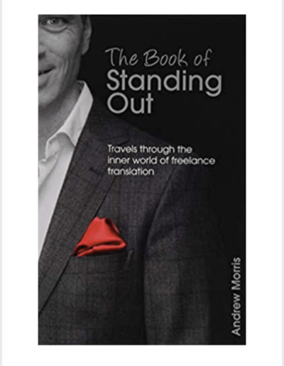 The Book of Standing Out by Andrew Morris